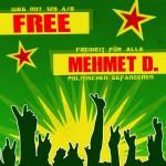 Freiheit für Mehmet D.