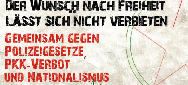 """Demonstration: """"Gemeinsam gegen Polizeigesetze, PKK-Verbot und Nationalismus"""""""